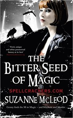 The Bitter Seed of Magic (Spellcrackers.com): Suzanne McLeod: 9780575084315: Amazon.com: Books
