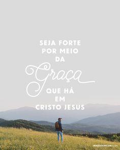 """""""Portanto você meu filho fortifique-se na graça que há em Cristo Jesus."""" 2 Timóteo 2:1  #30daysofbiblelettering () maisoverflow.com  X"""