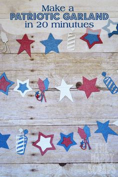 Make a Patriotic Garland in 20 minutes with www.thehappyscraps.com