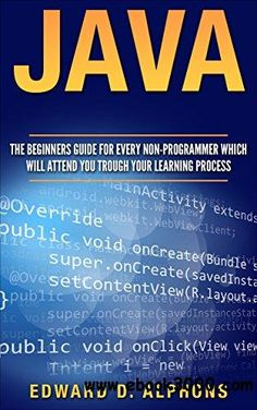 Welcome to the learnjavaonline interactive java tutorial java the beginners guide for every non programmer which will attend you trough your learning processfree ebooksjavapdfprogrammingmanualtextbookuser fandeluxe Image collections