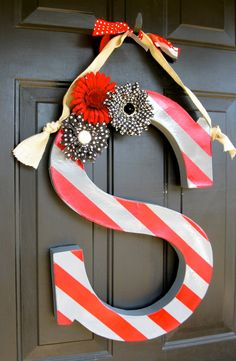 A new take on front door decor. Have the first letter of your last name proudly displayed. Your friends will no longer second guess whose house they are walking up to.