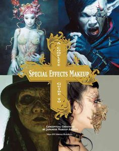 A Complete Guide to Special Effects Makeup