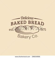 Vector vintage baked bread logo. Retro hipster pastry sign. Loaf isolated. Biscuit shop icon. Bakery, desert  products emblem. Sweet cookie typographic poster.