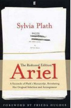Ariel (restored edition) goodreads.com
