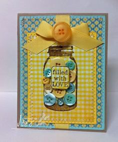 Unity Stamp Company: DT Tuesday with Jess.filled with LOVE Mason Jar Cards, Mason Jars, Canning Jars, Button Cards, Unity Stamps, Diy Décoration, Shaker Cards, Love Cards, Card Tags