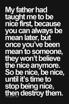 Be nice