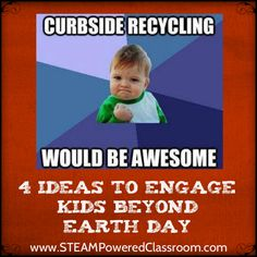 4 Ideas to Engage Kids Beyond Earth Day