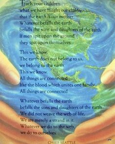 """""""We do not inherit the Earth from our ancestors, we borrow it from our children"""" - Native American Proverb Native American Proverb, Native American Wisdom, Save Mother Earth, Mother Nature, Earth Quotes, Chief Seattle, Happy Earth, Pics Art, Earth Day"""