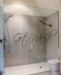 http://amzn.to/2bzc5XS  Get Naked Vinyl Decal Bathroom Shower Words Letters Wall Arts Decals