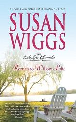 """""""Soft, mellow, heartbreaking, hope-making"""" 5 stars for Return to Willow Lake by Susan Wiggs  http://purejonel.blogspot.ca/2015/08/RtWL.html"""