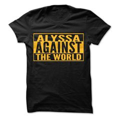 (Top Tshirt Deals) ALYSSA Against The World Cool Shirt at Sunday Tshirt Hoodies, Tee Shirts