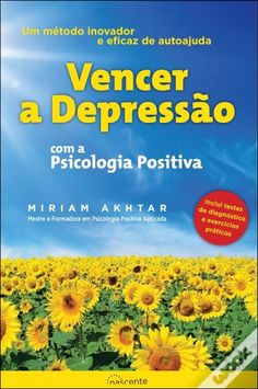 Vencer a Depressão com a Psicologia Positiva, Miriam Akhtar - WOOK Book Worms, Mindfulness, Books, Watercolor, Google, Beat Depression, Mental And Emotional Health, Psychology Books, Human Behavior