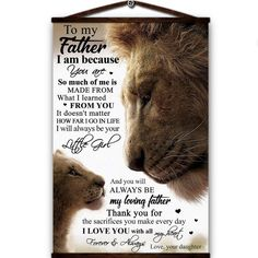 Lion canvas poster dear papa i am because you are so much of me laways be my loving father love you with all my heart love your daughter