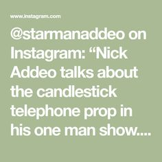 """@starmanaddeo on Instagram: """"Nick Addeo talks about the candlestick telephone prop in his one man show. #itsawonderfullife #onemanshow #itsawonderfullifetheonemanshow…"""" Original Art For Sale, Its A Wonderful Life, Telephone, Candlesticks, Instagram, Phone, Candle Sticks, Life Is Good, Phones"""