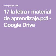 17 la letra r material de aprendizaje.pdf - Google Drive Google Drive, Homeschooling, Reading Comprehension, Comprehension Activities, Letter F, Homeschool