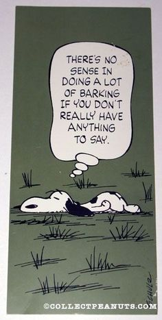 Snoopy laying in field 'There's no sense in doing a lot of barking if you don't really have anything to say' Postcard  Hallmark