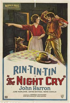Rin Tin Tin - The Night Cry 1926....Rin-Tin-Tin the dog that saved Hollywood