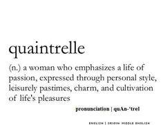 Quaintrelle ~ A #life of #passion ~ #woman