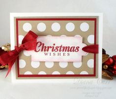 Christmas Wishes Card by dmcarr7777 - Cards and Paper Crafts at Splitcoaststampers