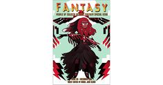 Fantasy Magazine, December 2016: People of Colo(u)r Destroy Fantasy! Special Issue (Fantasy Magazine #60) with contributions by N.K. Jemisin