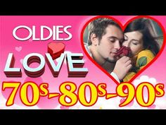 Romantic Oldies Love Songs 70s 80s 90s - Greatest Hits Golden Oldies Love Songs #2 - YouTube
