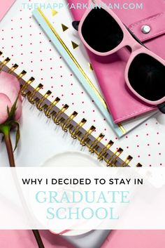 Why I Decided To Stay In Graduate School   Graduate school is hard, sometimes you have to make decisions, and sometimes you think you will make decisions you don't end up making. Click through to learn about how I went from almost dropping out of graduate school to having a better clarity and understanding about the process and continuing to get my education.