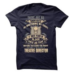 Theatre Director - #gifts for guys #gift certificate. SECURE CHECKOUT => https://www.sunfrog.com/No-Category/Theatre-Director-41598440-Guys.html?68278