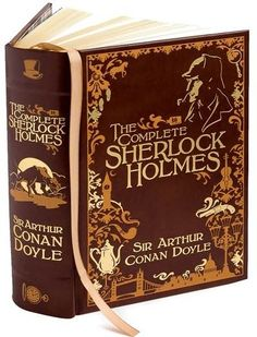 The complete collection of Sherlock Holmes by Sir Arthur Conan Doyle