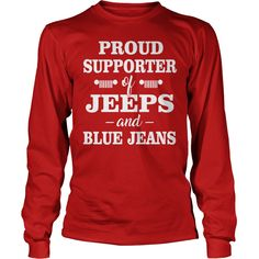 PROUD SUPPORTER OF JEEPS AND BLUE JEANS #gift #ideas #Popular #Everything #Videos #Shop #Animals #pets #Architecture #Art #Cars #motorcycles #Celebrities #DIY #crafts #Design #Education #Entertainment #Food #drink #Gardening #Geek #Hair #beauty #Health #fitness #History #Holidays #events #Home decor #Humor #Illustrations #posters #Kids #parenting #Men #Outdoors #Photography #Products #Quotes #Science #nature #Sports #Tattoos #Technology #Travel #Weddings #Women