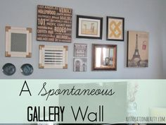 A Spontaneous Gallery Wall!
