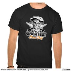 World's Greatest Sous Chef v5 Tee Shirts Skull wearing white culinary hat with…