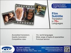 #Film #Subtitle #Translation Communication Legal Translation offers top-quality film translation service to its customers in the the #media industry. For more than 15 years, our highly competent translation team has been working diligently to meet the diverse requirements of its wide customer base in the film #production and #distribution firms, primarily from Arabic into English and from English into Arabic. www.communicationdubai.com/film-translation.php