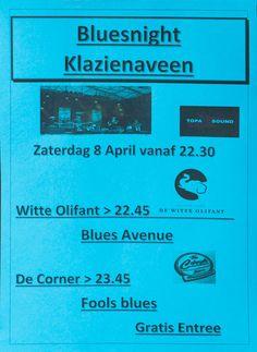 Zaterdag 8 april Bluesnight in Klazienaveen