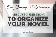 - Story Writing with Scrivener - Using the Scrivener Binder to Organize Your Novel Writing Advice, Writing A Book, Writing Romance, Fiction Writing, Writing Workshop, Writing Ideas, Writing Inspiration, Creative Writing, Writing Prompts