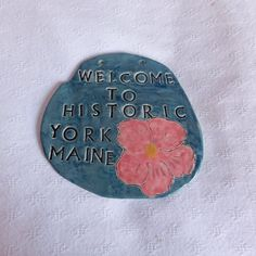 Love York maine here's a ceramic sign
