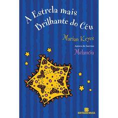 Livro - A Estrela mais Brilhante do Céu - Edição Econômica