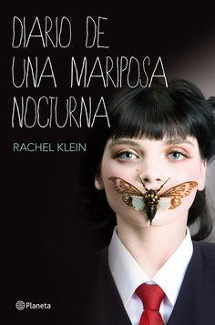 Destripando la Imaginación: Diario de Una Mariposa Nocturna de Rachel Klein