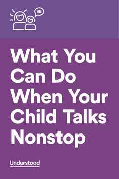 Some kids with learning and attention issues talk a lot—or they may blurt things out at the wrong time. Why? And what can you do to help?