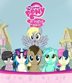 MLP - BG Ponies are Magic - Octavia, Vinyl Scratch (DJ Bon3), Doctor Hooves, Lyra and Bon Bon (Sweetie Drops)