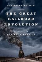 The Great Railroad Revolution