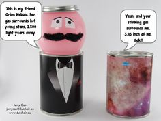 Me and my friend #theorionnebula!!! #lol #humor #NASA #NASABeyond #Windows10 #dutchair #cannedair #can #air #blik