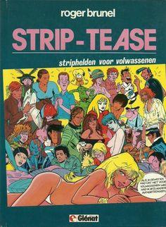 Strip-tease 3 Striphelden voor volwassenen - stripinfo.be