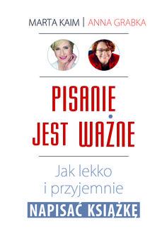 Pisanie jest ważne. Jak lekko i przyjemnie napisać książkę - Anna Grabka i Marta Kaim Copywriter, Pho, Writing A Book, Stretching, Hand Lettering, Management, Exercise, Education, Learning