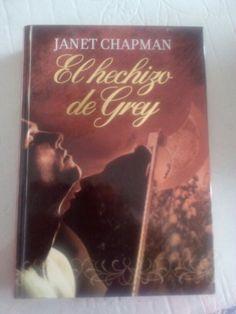El hechizo de Grey de Janet Chapman