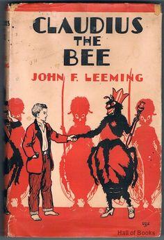 Claudius The Bee, John F. Leeming