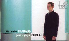 Jean-Philippe Rameau: Nouvelles Suites – Alexandre Tharaud (Audio video) • http://facesofclassicalmusic.blogspot.gr/2014/12/jean-philippe-rameau-nouvelles-suites.html