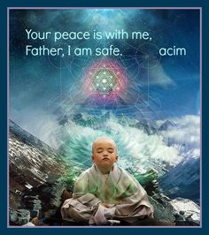 Peace to the Son and to the Father forever - A Course In Miracles is beautiful.