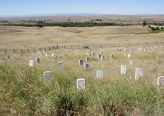 Little Bighorn Battlefield National Monument, Montana he got what he deserved