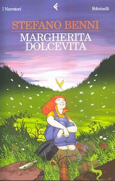 """""""Margherita Dolcevita"""" Stefano Benni Bel libro, divertente, inserendo come sfondo della storia la natura, anzi la distruzione della natura da parte di alcuni uomini. Bei personaggi, delineati bene psicologicamente."""