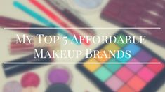 My Top 5 Affordable Makeup Brands Makeup Brands, Of Brand, Hello Everyone, Check It Out, Just Go, About Me Blog, Eyeshadow, Posts, My Favorite Things